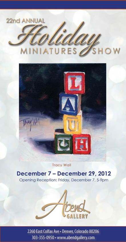 22nd annuial Holiday Miniatures Show at Abend Gallery, Denver CO